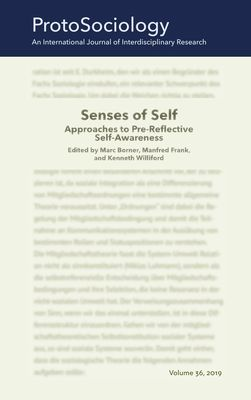 Senses of Self: Approaches to Pre-Reflective Self-Awareness