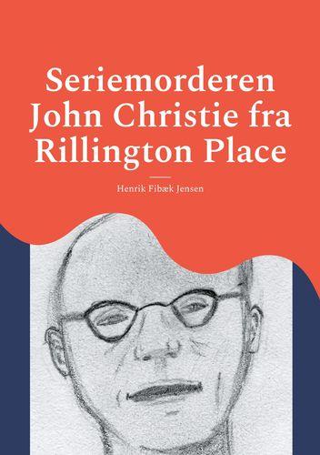 Seriemorderen John Christie fra Rillington Place