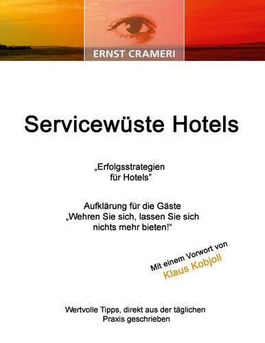 Servicewüste Hotels