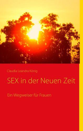SEX in der Neuen Zeit