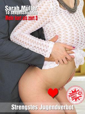 Sexgeschichten - Mehr hart als zart... 3
