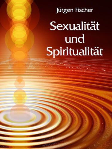 Sexualität und Spiritualität