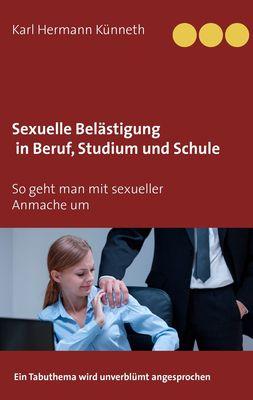 Sexuelle Belästigung in Beruf, Studium und Schule