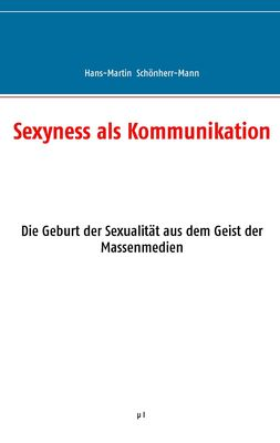 Sexyness als Kommunikation