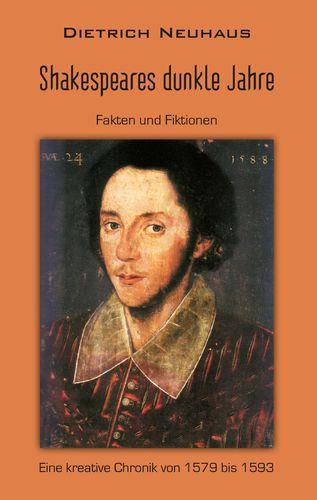 Shakespeares dunkle Jahre
