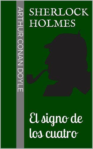 Sherlock Holmes - El signo de los cuatro