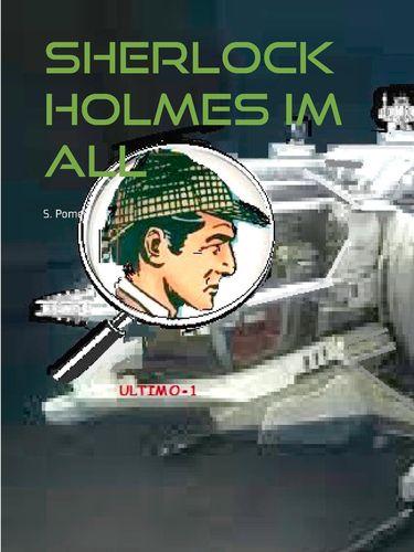 Sherlock Holmes im All