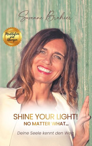 Shine your Light - no matter what!