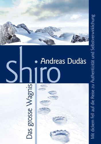 Shiro - Das große Wagnis