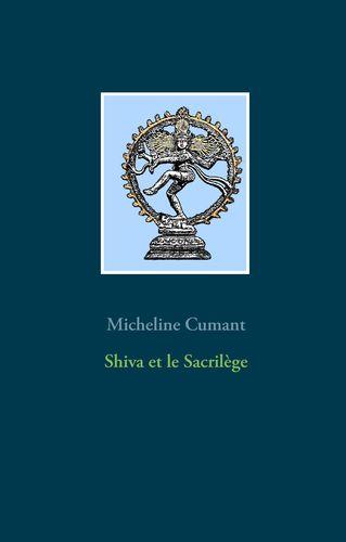 Shiva et le Sacrilège