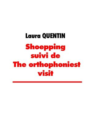 shoepping suivi de the orthophoniest visit