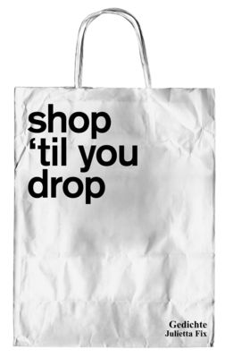 shop `til you drop