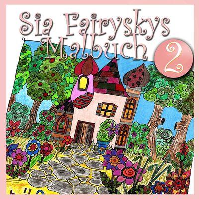 Sia Fairyskys Malbuch 2