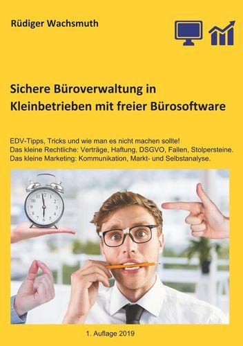 Sichere Büroverwaltung in Kleinbetrieben mit freier Bürosoftware