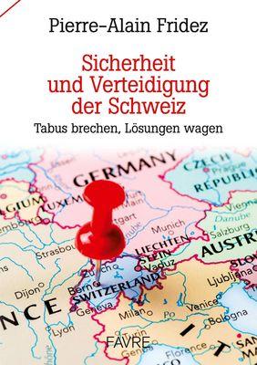 Sicherheit und Verteidigung der Schweiz