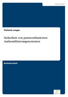 Sicherheit von passwortbasierten Authentifizierungssystemen