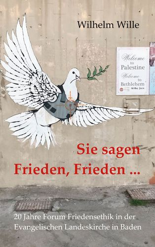 Sie sagen Frieden, Frieden ...