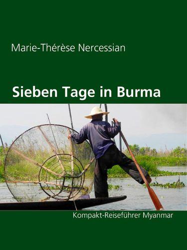 Sieben Tage in Burma