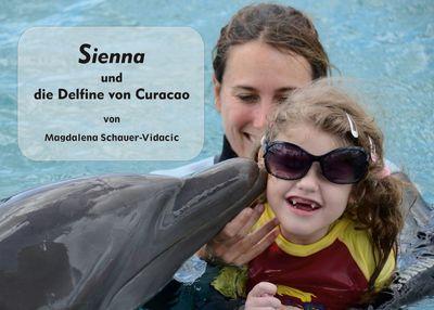 Sienna und die Delfine von Curacao