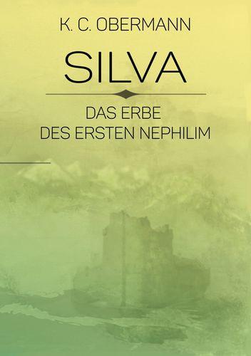 Silva - Das Erbe des ersten Nephilim