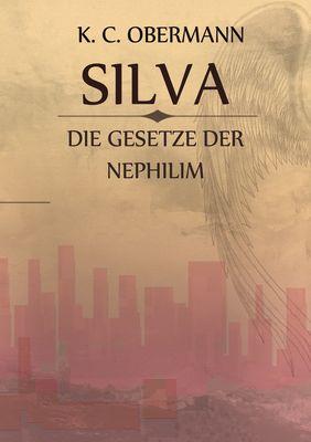 Silva - Die Gesetze der Nephilim