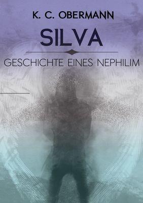 Silva - Geschichte eines Nephilim