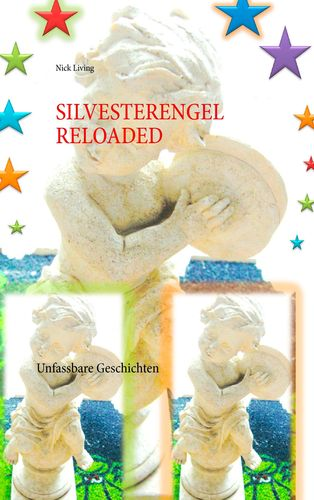 Silvesterengel Reloaded
