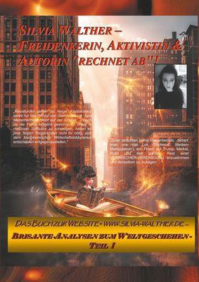 "Silvia Walther - Freidenkerin, Aktivistin & Autorin ""rechnet ab""!"