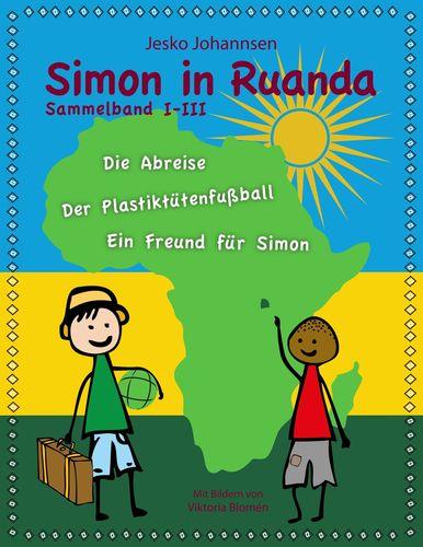 Simon in Ruanda - Der Sammelband