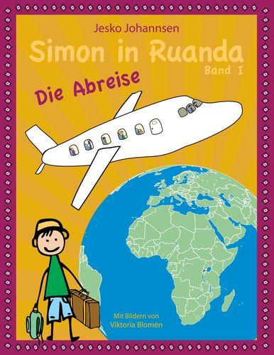 Simon in Ruanda - Die Abreise