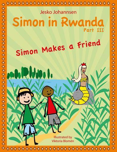 Simon in Rwanda - Simon Makes a Friend