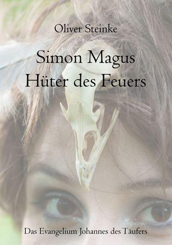 Simon Magus, Hüter des Feuers
