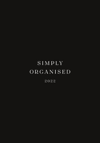 SIMPLY ORGANISED 2022 - simply black