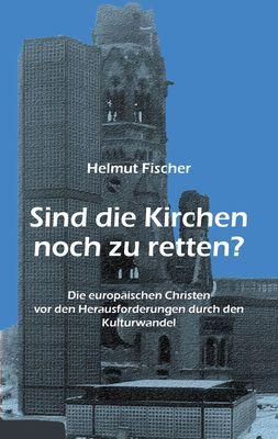Sind die Kirchen noch zu retten?