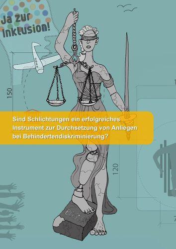 Sind Schlichtungen ein erfolgreiches Instrument zur Durchsetzung von Anliegen bei Behindertendiskriminierung?