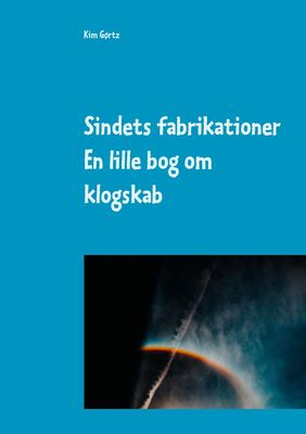 Sindets fabrikationer