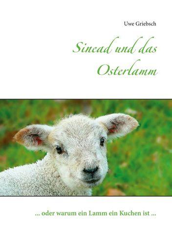 Sinead und das Osterlamm