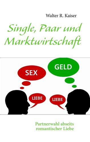 Single, Paar und Marktwirtschaft