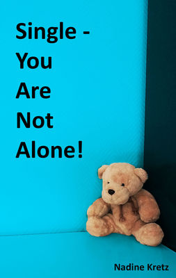 Single - You Are Not Alone!