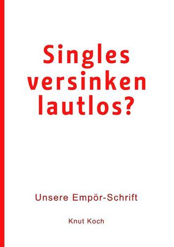 Singles versinken lautlos?