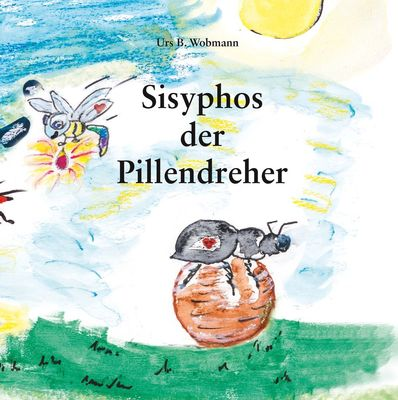 Sisyphos  der Pillendreher