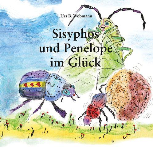 Sisyphos und Penelope im Glück