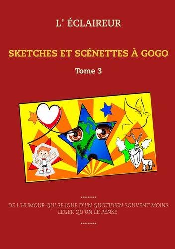 Sketches et scénettes à gogo