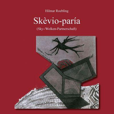 Skèvio-paría (Sky-/Wolken-Partnerschaft)