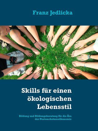 Skills für einen ökologischen Lebensstil