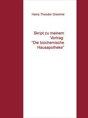 """Skript zu meinem Vortrag: """"Die biochemische Hausapotheke"""""""