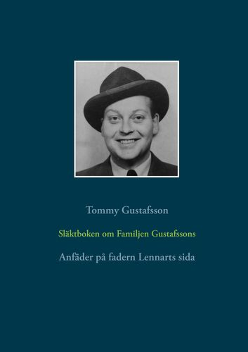 Släktboken om Familjen Gustafssons Anfäder