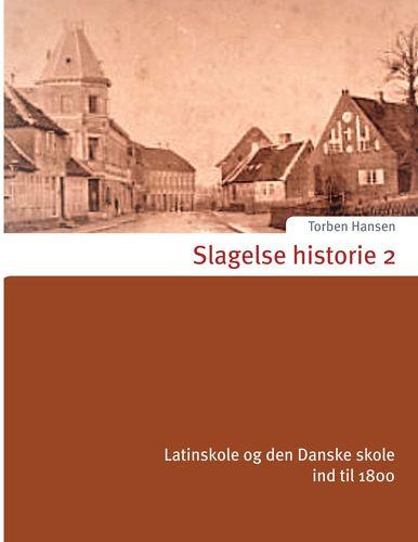 Slagelse historie 2