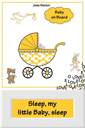Sleep, my little Baby, sleep