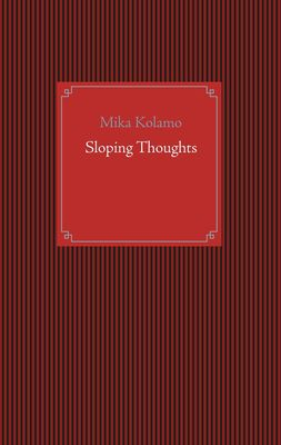 Sloping Thoughts